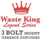 Waste King Legend - 3 Bolt Mount